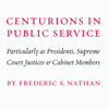 Centurions in Public Service
